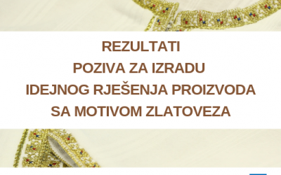 Results of the Call for proposals for the preliminary product design with Montenegrin golden embroidery